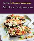 200 Fast Family Favourites by Emma Jane Frost (Paperback, 2010)