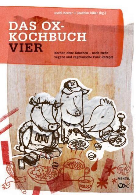 Das Ox-Kochbuch 4 von Uschi Herzer und Joachim Hiller (Kunststoffeinband)