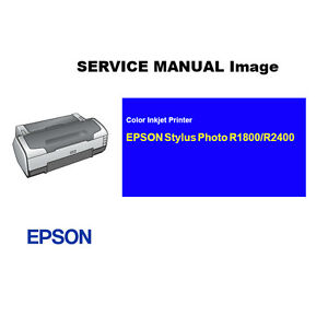 pdf epson english service manual for stylus photo r1800 r2400 rh ebay com Epson Stylus Photo PX710W Printer Properties epson stylus photo r1800 user manual