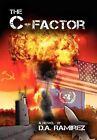 The C-Factor by D a Ramirez (Hardback, 2012)