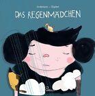Das Regenmädchen von Johanna Lindemann (2013, Gebundene Ausgabe)