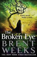 Lightbringer: The Broken Eye 3 by Brent Weeks (2014, Hardcover)