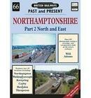 Northamptonshire: 2: North and East by William Adams (Paperback, 2013)
