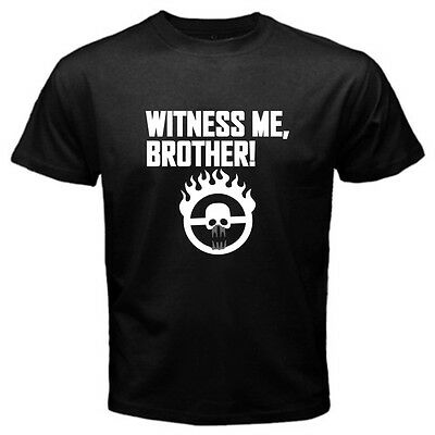 Witness Me Brother Mad Max on Fury Road Funny T-shirt
