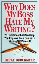Why Does My Boss Hate My Writing?: 20 Questions That Can Help You Impr-ExLibrary