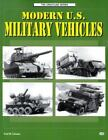 The Crestline: Modern U. S. Military Vehicles by Fred Crismon (1998, Paperback)