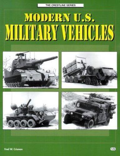 Modern U.S. Military Vehicles (Crestline Series)