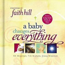 New A Baby Changes Everything by Wiseman Nichols & Wiseman Book & Faith Hill CD