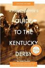 A Handicapper's Guide to the Kentucky Derby: Cracking the Derby by Liam Durbin (Paperback / softback, 2012)