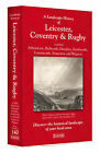 A Landscape History of Leicester, Coventry & Rugby (1831-1921) - LH3-140: Three Historical Ordnance Survey Maps by Cassini Publishing Ltd (Sheet map, folded, 2011)