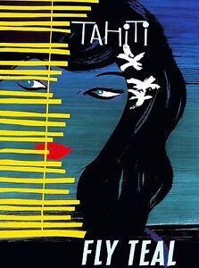 Tahitian South Seas Island Fly Teal Tahiti Vintage Travel Advertisement Poster