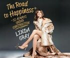 The Road to Happiness Is Always Under Construction by Linda Gray 9781681416946