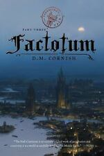 The Foundling's Tale: Factotum by D. M. Cornish (2011, Paperback)