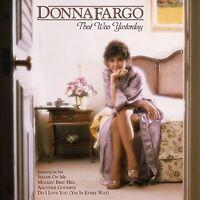 Donna Fargo - Donna Fargo: That Was Yesterday [new Cd] on sale