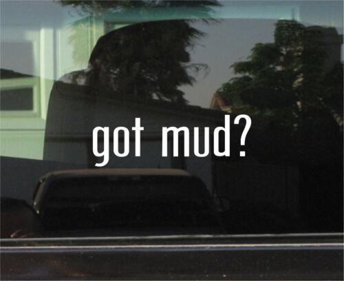 Vinyl Decal//Autocollant GOT MUD