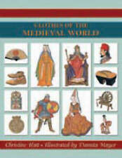 Clothes of the Medieval World by Christine Hatt (Paperback, 2003)
