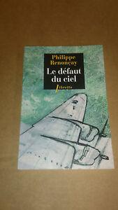Philippe Renonçay - Le Défaut du ciel