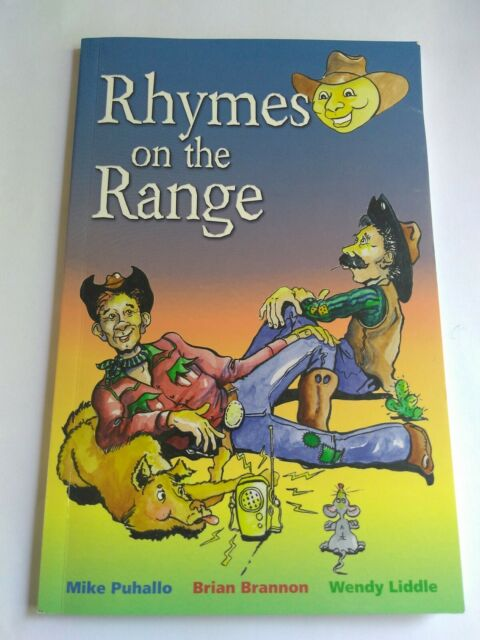 Rhymes on the Range by Wendy Liddle, Brian Brannon and Mike Puhallo (1995,...