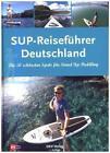 SUP-Reiseführer Deutschland von Jan Meessen (2016, Gebundene Ausgabe)