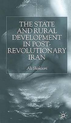 State and Rural Development in the Post-Revolutionary Iran, Shakoori, A., Very G