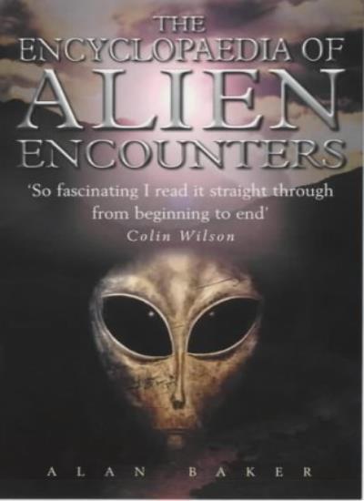 The Encyclopaedia of Alien Encounters,Alan Baker