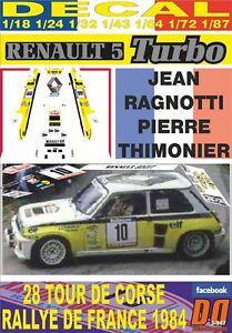 05 DECAL RENAULT 5 TURBO J.RAGNOTTI TOUR DE CORSE 1984 3rd