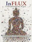 Influx Contemporary Art in Asia by SAGE Publications India Pvt Ltd (Paperback, 2013)