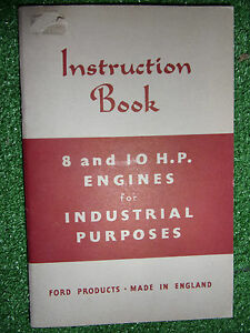 Ford fordson 8hp 10hp industrial engine owners users handbook image is loading ford fordson 8hp amp 10hp industrial engine owners publicscrutiny Gallery