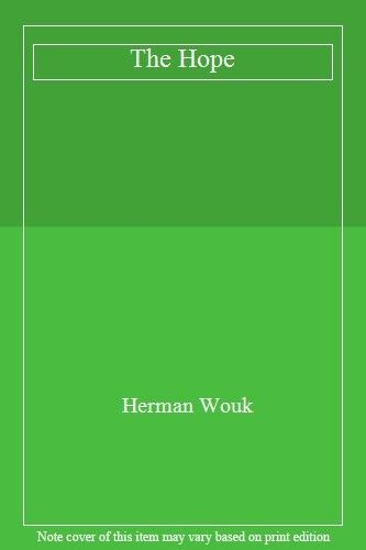 The Hope By  Herman Wouk. 9780340617588