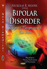 Bipolar Disorder: Symptoms, Management & Risk Factors by Nova Science Publishers Inc (Hardback, 2013)