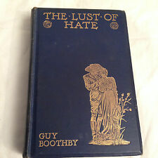 Guy Boothby - The Lust of Hate - 1st/1st Ward Lock 1898, Dr Nikola