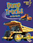 Dump Trucks on the Move by Judith Jango-Cohen (Paperback / softback, 2011)