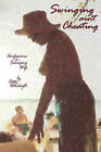 Swinging Ain't Cheating: Confessions of a Swinging Wife by Patty Wentwyth (Paperback / softback, 2010)