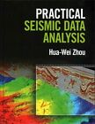 Practical Seismic Data Analysis by Hua-Wei Zhou (Hardback, 2014)