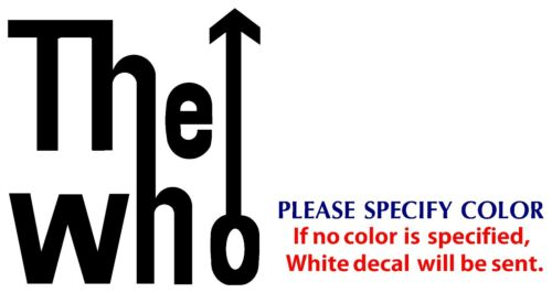 """The Who Metal Music Rock Band Funny JDM Vinyl Sticker Decal Car Window Wall 9/"""""""