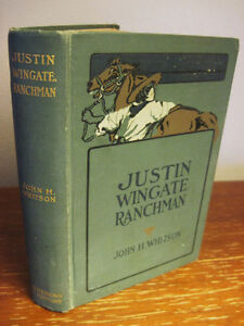 1st-Edition-JUSTIN-WINGATE-RANCHMAN-John-Whitson-FIRST-PRINTING-Western-FICTION