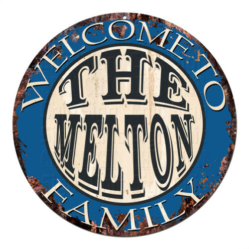 CPH-0634 Welcome to THE MELTON FAMILY Chic Tin Sign Man Cave Decor Gift