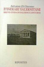 Salvatore Di Giacomo - ITINERARI SALERNITANI. BREVE GUIDA DI SALERNO E DINTORNI