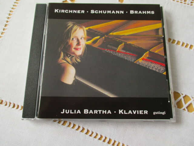 Kirchner - Schumann - Brahms - Julia Bartha - CD Neuwertig