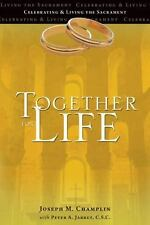Together for Life - Acceptable - Joseph M. Champlin - Paperback