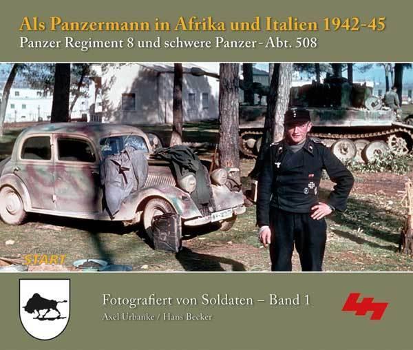 Als Panzermann in Afrika und Italien 1942 -45