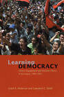 Learning Democracy: Citizen Engagement and Electoral Choice in Nicaragua, 1990-2001 by Leslie A. Anderson, Lawrence C. Dodd (Paperback, 2005)