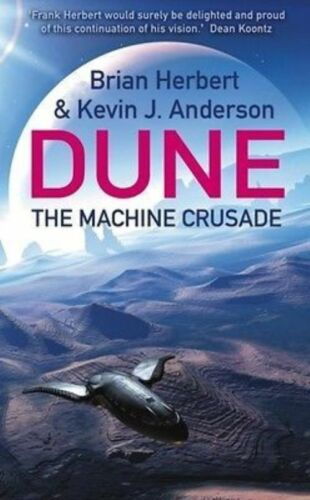 1 of 1 - The Machine Crusade by Brian Herbert, Kevin J. Anderson (Paperback) New Book
