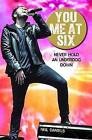 You Me At Six: Never Hold an Underdog Down by Neil Daniels (Paperback, 2015)