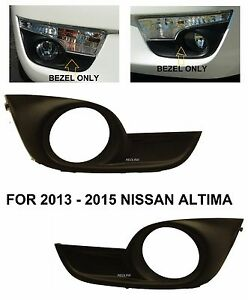 Fog Light Bezel Cover With Hole Side Fit Nissan Altima 2012 2013 2014 2015