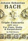 J.S. Bach: Triple Concerto Bwv 1044 by Johann Sebastian Bach (Paperback, 2007)