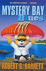 Mystery Bay Blues by Robert G. Barrett (Paperback, 2002)