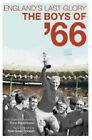 England's Last Glory: The Boys of 66 by David Miller (Paperback, 2006)