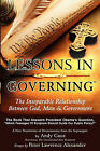 Lessons in Governing: The Inseparable Relationship Between God, Man and Government by Alexander University, Inc. (Paperback / softback, 2011)
