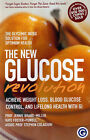 The New Glucose Revolution: The Glycemic Solution for Optimum Health by Jennie Brand-Miller, Kaye Foster-Powell, Stephen Colagiuri, Anthony R. Leeds (Paperback, 2002)